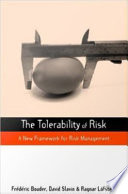 The Tolerability Of Risk : leading to vivid debates about the use of...