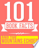 download ebook and the mountains echoed - 101 amazingly true facts you didn't know pdf epub