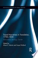 Travel Narratives in Translation  1750 1830