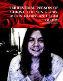 download ebook terrestrial person of christ, the sun glory, moon glory, and star glory pdf epub