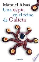 Una espía en el reino de Galicia