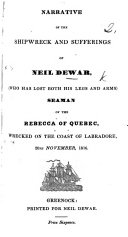 Book Narrative of the Shipwreck and Sufferings of Neil Dewar ... seaman ... wrecked on the coast of Labradore, 20th November, 1816