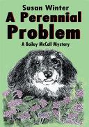 A Perennial Problem