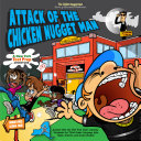 Attack of the Chicken Nugget Man