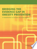 Bridging The Evidence Gap In Obesity Prevention
