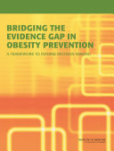 Bridging the Evidence Gap in Obesity Prevention:
