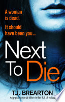 Next To Die : splashed across the front seats, and...