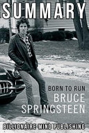 Summary  Born to Run