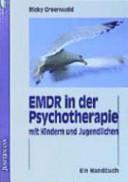 EMDR in der Psychotherapie mit Kindern und Jugendlichen