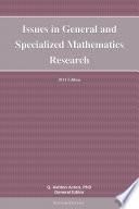 Issues In General And Specialized Mathematics Research 2011 Edition book