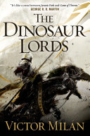 The Dinosaur Lords Of Thrones George R R