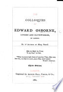 The Colloquies Of Edward Osborne, Citizen And Cloth Worker, Of London, As Reported By Ye Author Of