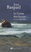 Le camp des saints, précédé de Big Other