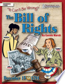 The Bill of Rights  It Can t Be Wrong