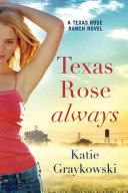Texas Rose Always