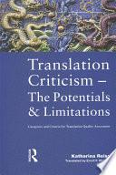 Translation Criticism  Potentials and Limitations