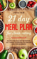 21 Day Meal Plan For Clean Eating