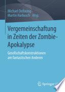 Vergemeinschaftung in Zeiten der Zombie Apokalypse
