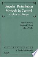 Singular Perturbation Methods in Control