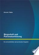 """Brgschaft und Patronatserkl""""rung: Ein wirtschaftlicher und juristischer Vergleich"""