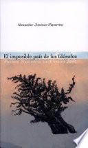El Imposible País de Los Filósofos: El Discurso Filosòfico Y la Intervenciòn de Costa Rica