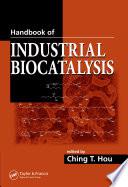 Handbook of Industrial Biocatalysis