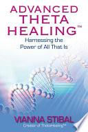Advanced Theta Healing