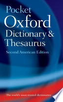 The Pocket Oxford Dictionary and Thesaurus