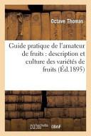Guide Pratique de L Amateur de Fruits