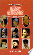 Masterpieces of Urdu Ghazal from the 17th to the 20th Century