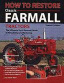 How to Restore Classic Farmall Tractors