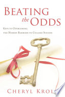 Beating The Odds: : affecting a significant number of students...
