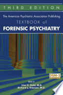 The American Psychiatric Association Publishing Textbook Of Forensic Psychiatry, Third Edition : edited by robert i. simon, liza h....