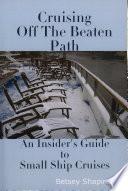 Cruising Off the Beaten Path Book PDF