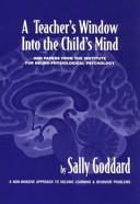 A Teacher s Window Into the Child s Mind