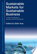 Sustainable Markets for Sustainable Business