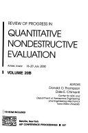Review of Progress in Quantitative Nondestructive Evaluation   Volume 20A B
