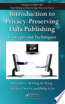 Introduction to Privacy Preserving Data Publishing