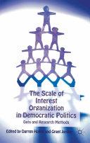 The Scale of Interest Organization in Democratic Politics