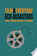 Film and Everyday Eco Disasters