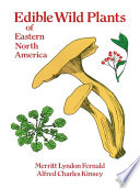 Edible Wild Plants of Eastern North America