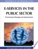 Handbook of Research on E Services in the Public Sector  E Government Strategies and Advancements