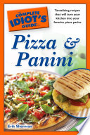 The Complete Idiot s Guide to Pizza and Panini
