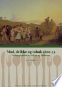 Mad, drikke og tobak 1800-35