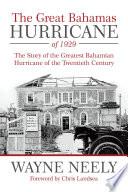 The Great Bahamas Hurricane of 1929