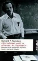 Sie belieben wohl zu scherzen  Mr  Feynman