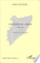 L'illusion du chaos 1995-2000