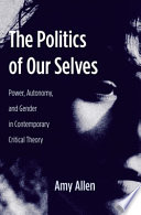 The Politics of Our Selves
