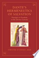 Dante s Hermeneutics of Salvation