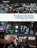 Practical Electricity for Aviation Maintenance Technicians